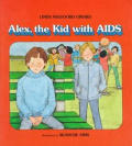 Alex The Kid With Aids