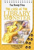 Buddy Files 05 The Case of the Library Monster