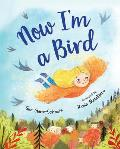 Now I'm a Bird