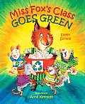 Miss Foxs Class Goes Green