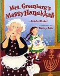 Mrs Greenbergs Messy Hanukkah