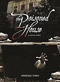 Poisoned House
