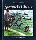 Samuels Choice