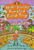 Spider Storchs Fumbled Field Trip