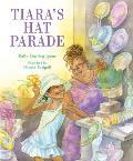 Tiara's Hat Parade