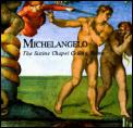 Michelangelo The Sistine Chapel Ceilin