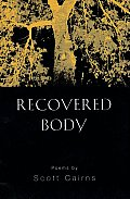 Recovered Body New & Selected Poems