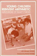 Young Children Reinvent Arithmetic Impl