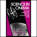 Science In Cinema Teaching Science Fact