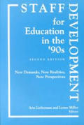 Staff Development for Education in the '90s: New Demands, New Realities, New Perspectives (Language and Literacy)