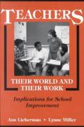 Teachers Their World & Their Work