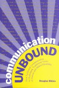 Communication Unbound How Facilitated Communication is Challenging Traditional Views of Autism & Ability Disability