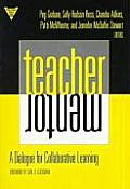 Teacher/Mentor: A Dialogue for Collaborative Learning