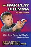 War Play Dilemma What Every Parent & Teacher Needs to Know