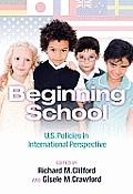 Beginning School: U.S. Policies in International Perspective