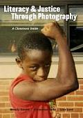Literacy & Justice Through Photography A Classroom Guide