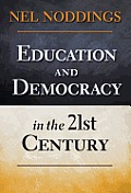 Education & Democracy In The 21st Century
