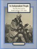Independent People The Way We Lived in North Carolina 1770 1820