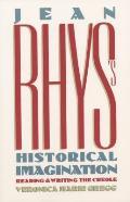Jean Rhys's Historical Imagination