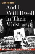 And I Will Dwell in Their Midst: Orthodox Jews in Suburbia