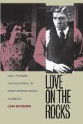 Love On The Rocks Men Women & Alcohol