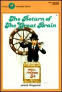 Return of the Great Brain
