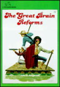 Great Brain 05 Great Brain Reforms