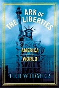Ark of the Liberties America & the World
