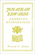 Jonathan Edwards Americas Evangelical