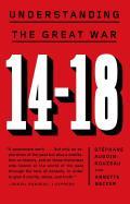 14 18 Understanding The Great War