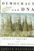 Democracy & Dna American Dreams & Medica