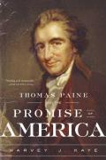 Thomas Paine & The Promise Of America