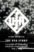 Ufa Story A History Of Germanys Greatest