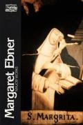 Margaret Ebner Major Works The Classi