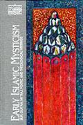 Early Islamic Mysticism Sufi Quran Miraj