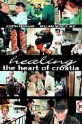 Healing The Heart Of Croatia