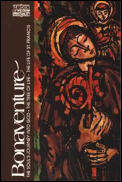 Bonaventure the Souls Journey into God The Tree of Life The Life of St Francis