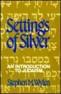Settings Of Silver An Introduction To Judaism