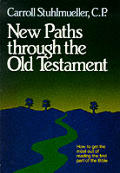 New Paths Through the Old Testament