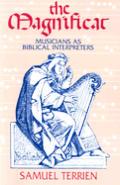 Magnificat Musicians As Biblical Interpr