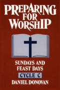 Preparing for Worship: Sundays and Feast Days Cycle C
