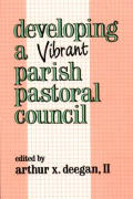 Developing a Vibrant Parish Pastoral Council
