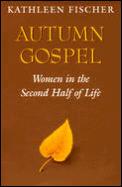 Autumn Gospel Women in the Second Half of Life