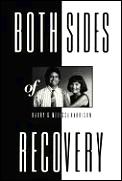 Both Sides Of Recovery