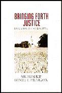 Bringing Forth Justice: Basics for Just Christians