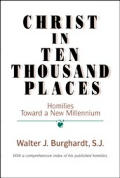 Christ In Ten Thousand Places Homilies