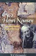 Henri Nouwen A Spirituality of Imperfection