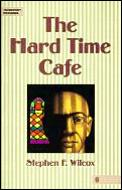 The Hard Time Cafe