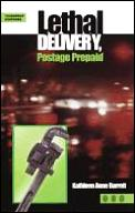 Lethal Delivery Postage Prepaid