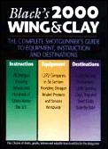 Blacks Wing & Clay 2000